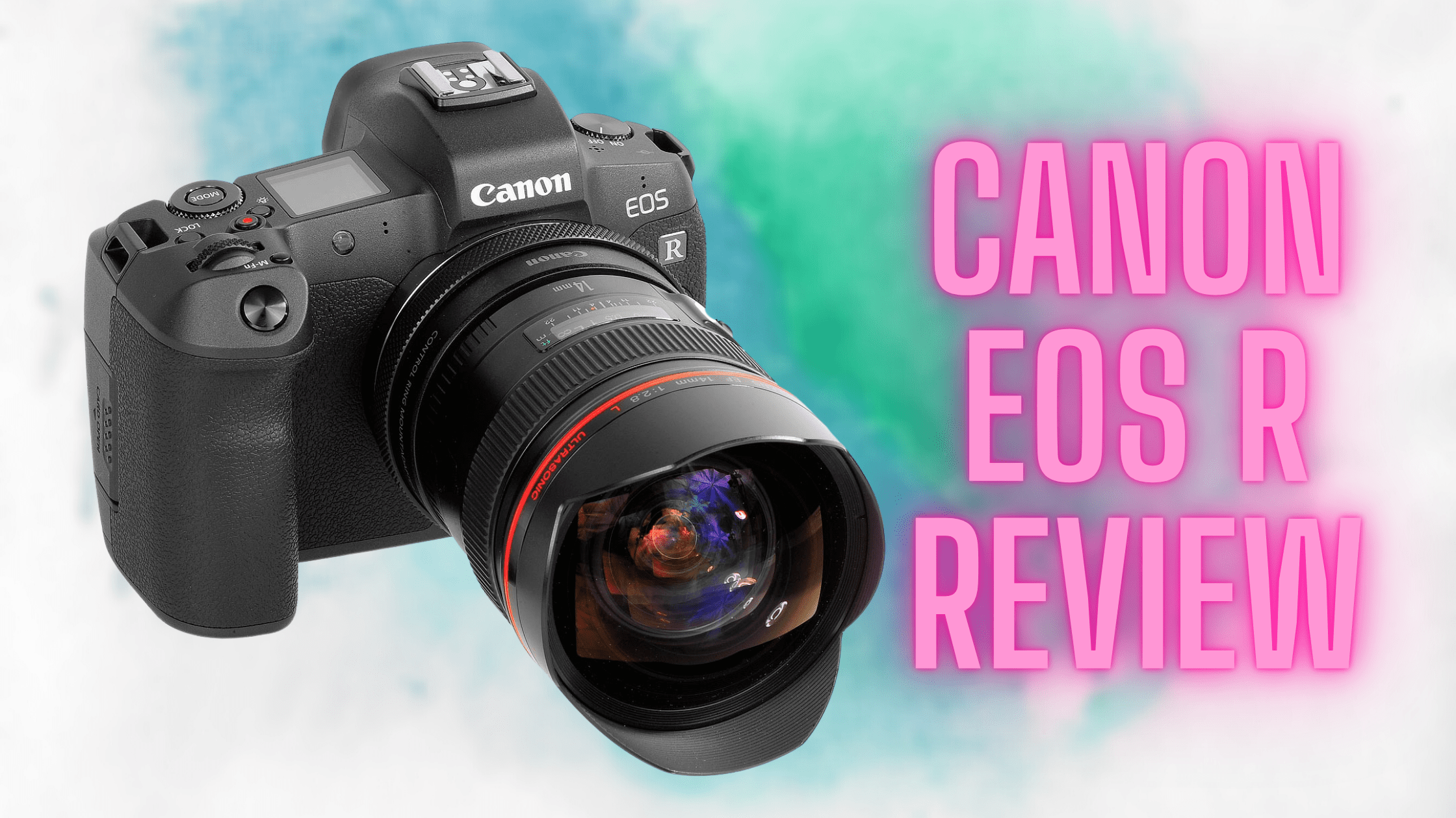 Canon EOS R review (A Decent Mirrorless Camera)