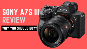 Sony A7S III Review (Why You Should Buy?)