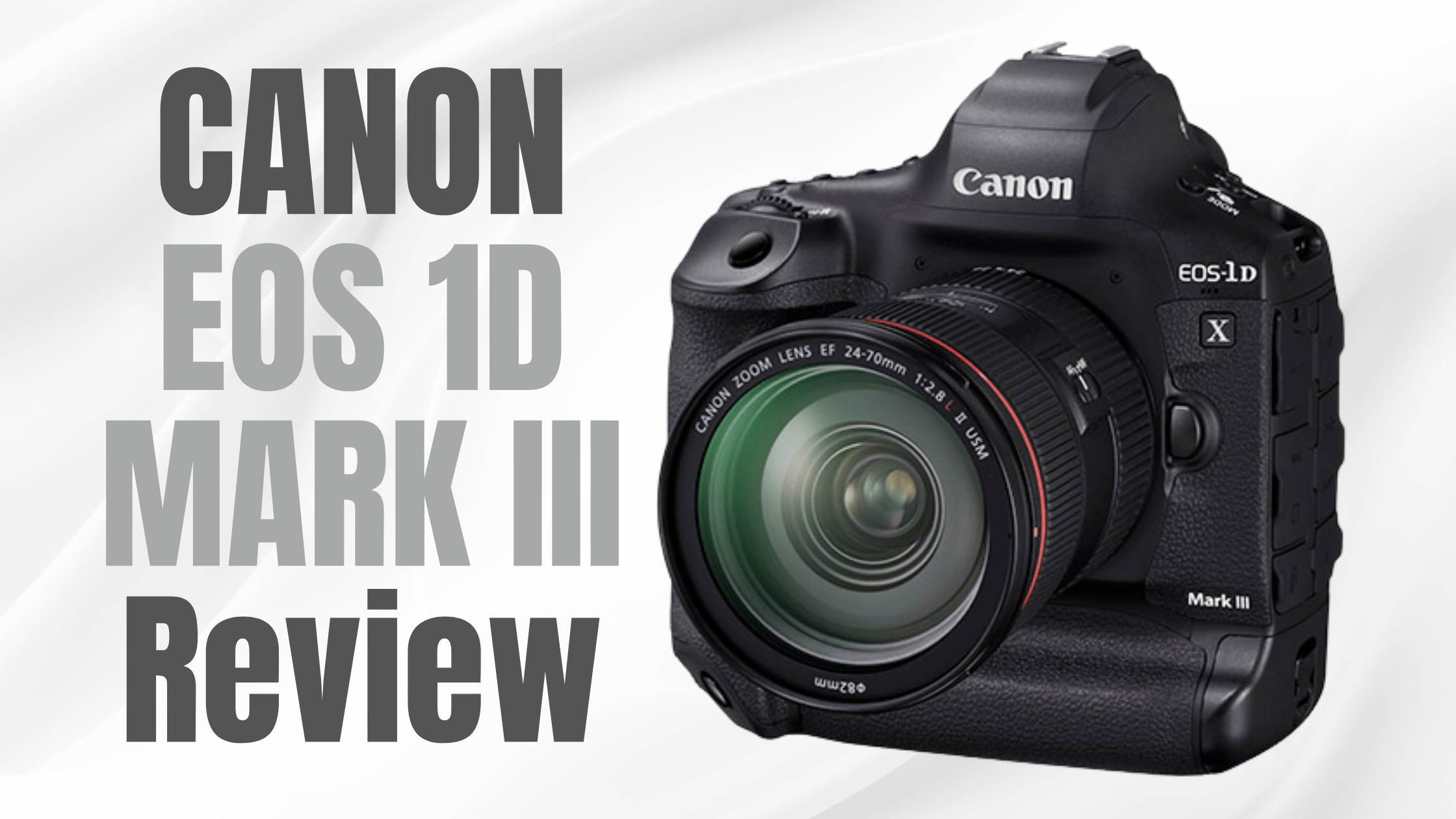 CANON EOS 1D MARK III Review (Harder, Better, Faster, Stronger)